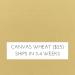 Canvas Wheat +$25.00