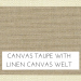 Canvas Taupe with Linen Welt +$135.00