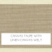 Canvas Taupe with Linen Canvas Welt