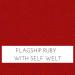 Flagship Ruby w/ Self Welt +$199.00