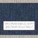 Spectrum Indigo w/ Spectrum Dove Welt +$99.00