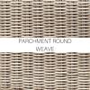 Parchment  Round Weave