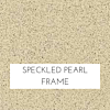 Speckled Pearl Frame