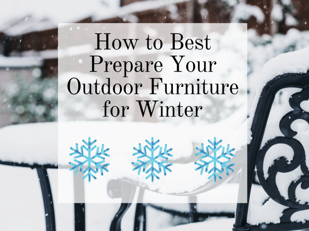 Best Advice for Preparing your Outdoor Furniture for Winter